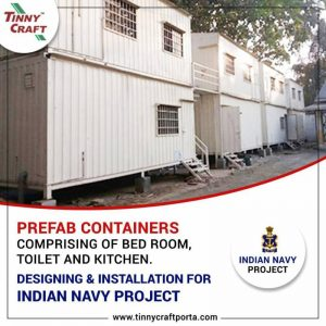PREFAB CONTAINERS COMPRIS IN GO FBED ROOM TO ILETANDKIT CHENDESIGN INGAND INSTALLATION FOR INDIAN NAVY PROJECT