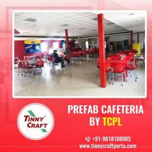 PREFAB CAFETERIA BY TCPL