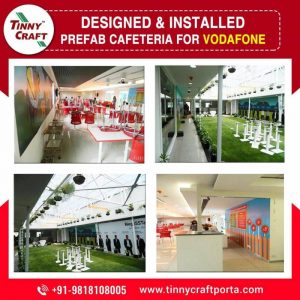 DESIGNED AND INSTALLED PREFAB CAFETERIA FOR VODAFONE