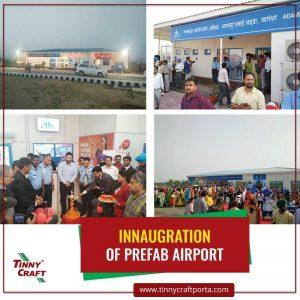 INNAUGRATION OF PREFAB AIRPORT