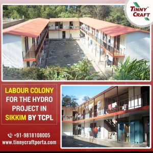 LABOUR COLONY FOR THE HYDRO PROJECT IN SIKKIM BY TCPL