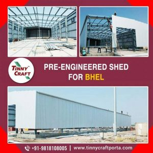 PRE ENGINEERED SHED FOR BHEL
