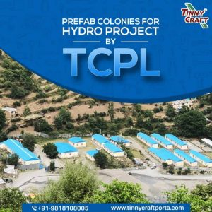 PREFAB COLONIES FOR HYDRO PROJECT BY TCPL