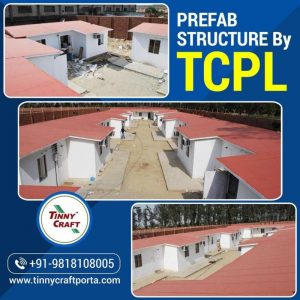 PREFAB STRUCTURE BY TCPL