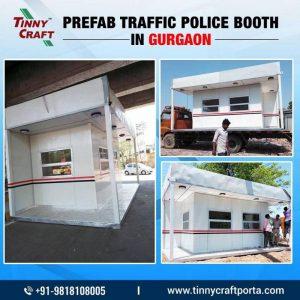 PREFAB TRAFFICE POLICE BOOTH IN GURGAON