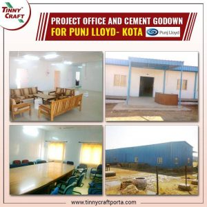 PROJECT OFFICE AND CEMENT GODOWN FOR PUNJ LLOYD KOTA